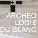 Archéologie du blanc